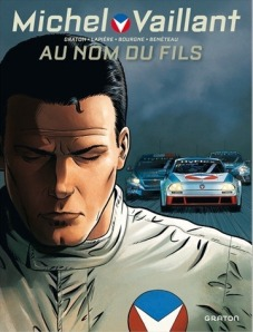 Michel Vaillant Au nom du fils