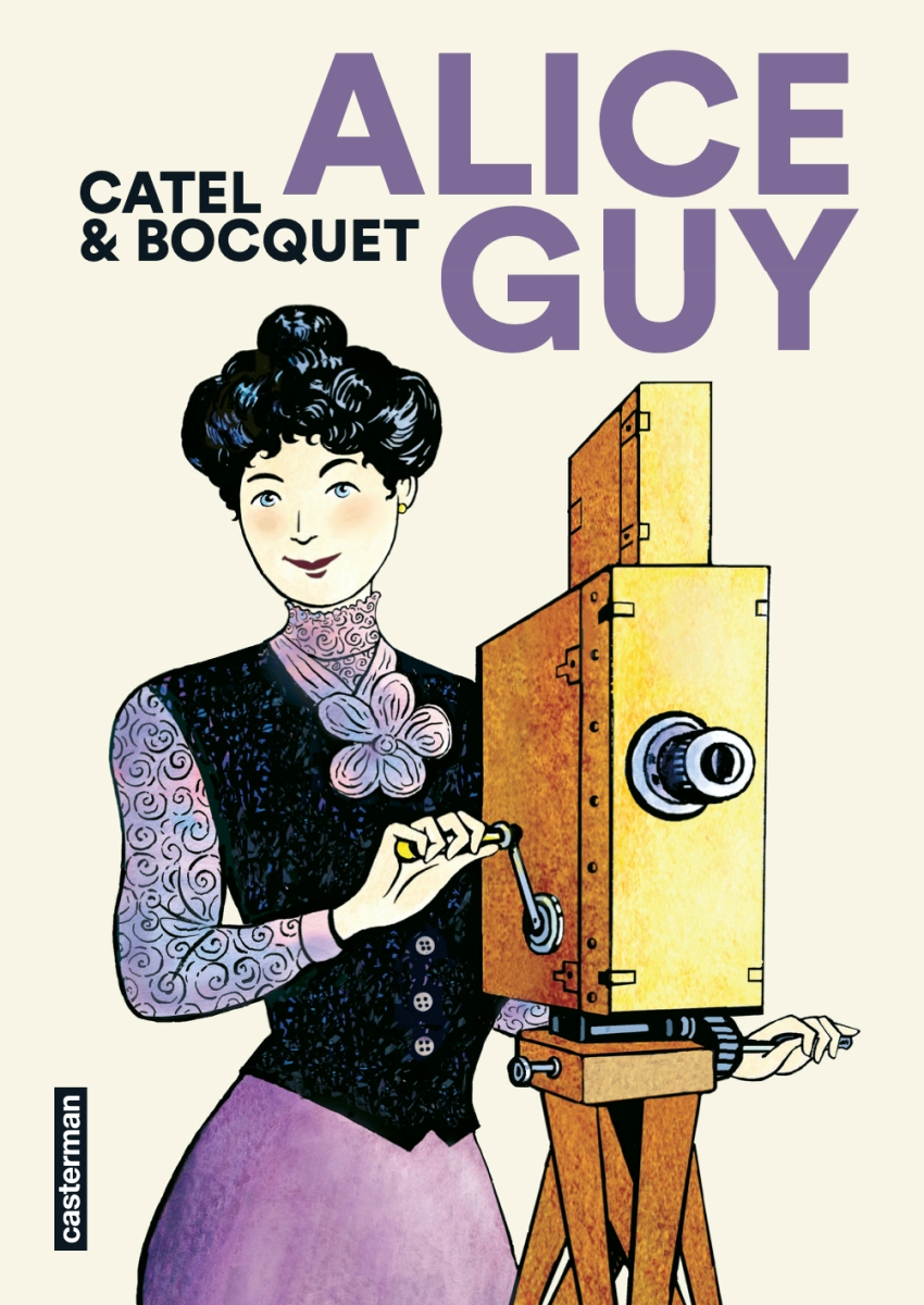 Alice Guy, une pionnière sortie de l'oubli